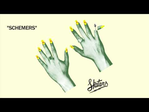 SKATERS - Schemers [Official Audio]