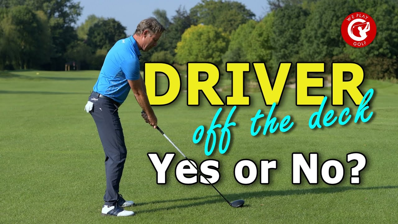 Use your DRIVER on the FAIRWAY?? When, Why, How and Why NOT!