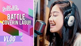 Video SALSHABILLA #VLOG - BATTLE COVERIN LAGU!! #BNDJingleCompetition MP3, 3GP, MP4, WEBM, AVI, FLV Mei 2017