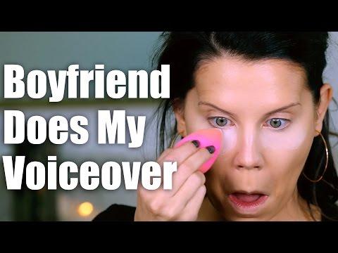 BOYFRIEND Does My VOICEOVER | Makeup Tutorial