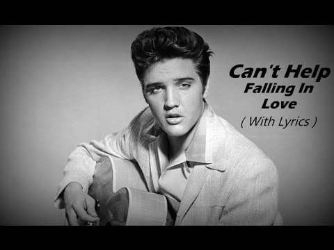 Video Can't Help Falling In Love Elvis Presley - Lyrics download in MP3, 3GP, MP4, WEBM, AVI, FLV January 2017