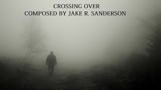 CROSSING OVER | ORIGINAL MUSIC INSPIRED BY THOMAS NEWMAN