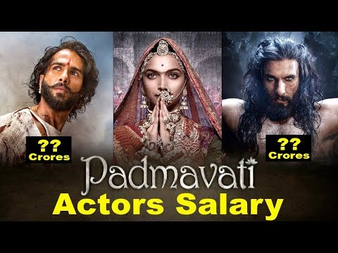 Shocking Salary Of Padmavati Actors | Ranveer Singh, Deepika Padukone, Shahid Kapoor
