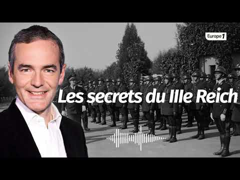 Au cœur de l'Histoire: Les secrets du IIIe Reich (Franck Ferrand)