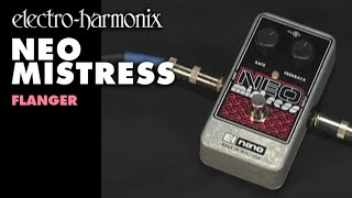 Electro Harmonix Neo Mistress Video
