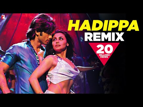 Hadippa The Remix - DIL BOLE HADIPPA
