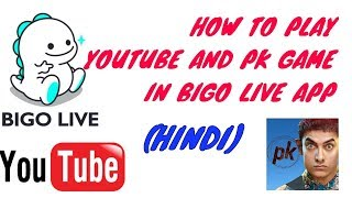 Video Bigo live app 2018. How to play YouTube and pk game in bigo live app 2018. MP3, 3GP, MP4, WEBM, AVI, FLV Februari 2019