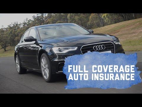 Full Coverage Auto Insurance Explained