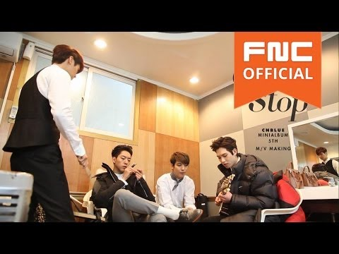 CNBLUE - Can't Stop M/V Making