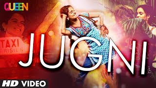 Queen: Jugni Video Song | Amit Trivedi | Kangana Ranaut, Raj Kumar Rao, Lisa Haydon