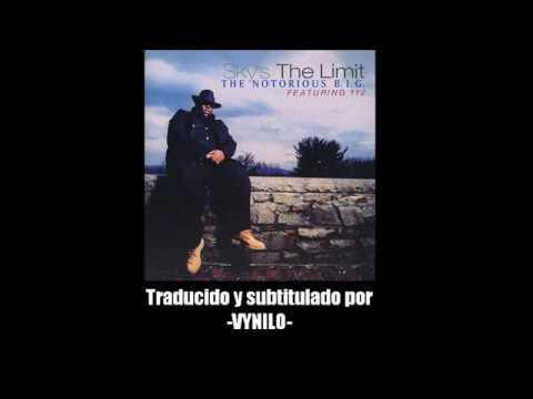 Sky's The Limit - The Notorious B.I.G. (Subtitulada Al Español) (видео)