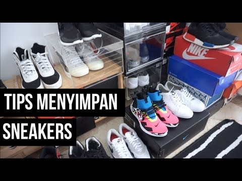 THE SNKRS - TIPS MENYIMPAN SNEAKERS