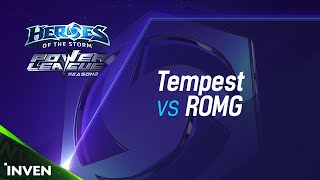 POWER LEAGUE S2 4강 2일차 : Tempest vs ROMG 1부