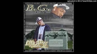 B.G. -Where You Been original (Birdman Diss)