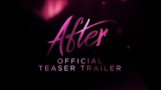 AFTER :: OFFICIAL TEASER TRAILER | In Theaters This April