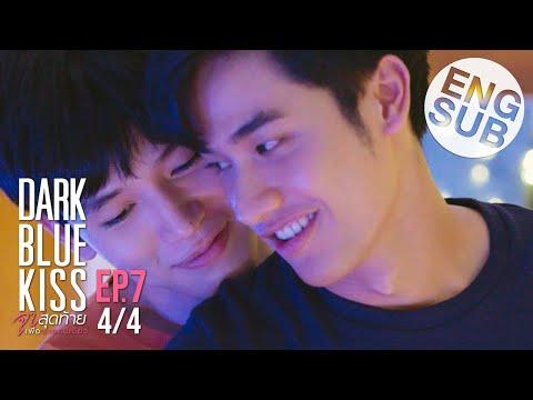 [Eng Sub] Dark Blue Kiss จูบสุดท้ายเพื่อนายคนเดียว | EP.7 [4/4]