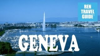 Geneva Switzerland  city photos : Geneva (Switzerland) - Ren Travel Guide Travel Video