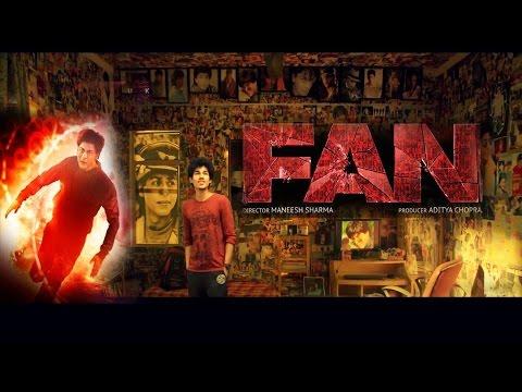 FAN TRAILER BY A FAN - Shahrukh Khan