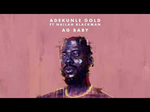 Adekunle Gold feat Nailah Blackman - AG Baby (Official Audio)