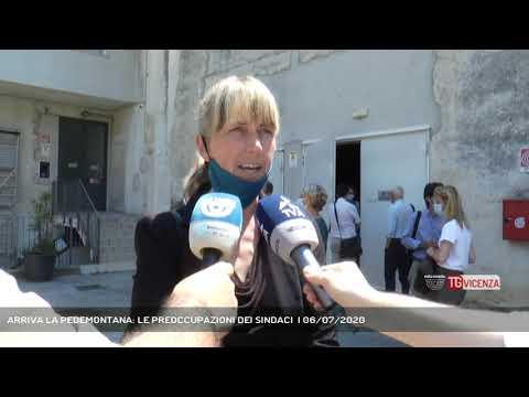 ARRIVA LA PEDEMONTANA: LE PREOCCUPAZIONI DEI SINDACI  | 06/07/2020