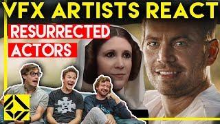 Video VFX Artists React to Resurrected Actors Bad & Great CGi MP3, 3GP, MP4, WEBM, AVI, FLV September 2019