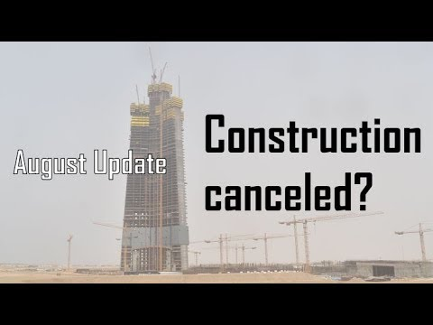 Jeddah Tower | August Update 2018 | Will Construction Continue?