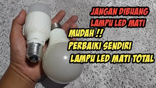 Video CARA SERVIS LAMPU LED MATI - Jangan buang Lampu LED Rusak MP3, 3GP, MP4, WEBM, AVI, FLV September 2018