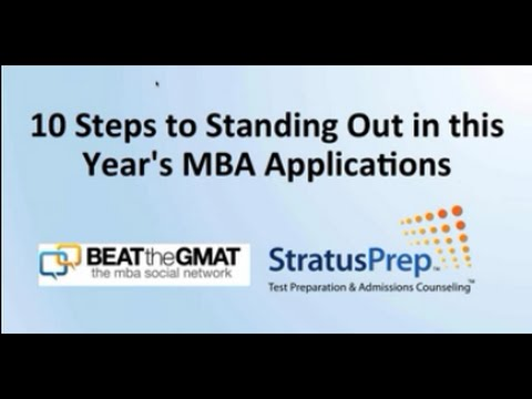10 Steps to Standing Out in This Year's MBA Applications