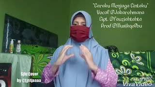 Caraku Menjaga Cintaku - Jaka Rohmana (SIBI COVER) Sistem Isyarat Bahasa Indonesia