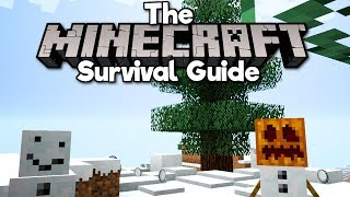 Doing Magic With Snow! • The Minecraft Survival Guide (Tutorial Lets Play) [Part 39]
