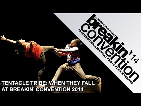 Tentacle Tribe - When They Fall: Breakin' Convention 2014, Sadler's Wells, London UK (видео)