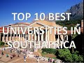 Top 10 Best Universities In South Africa/Top 10 Universidades De Sudáfrica