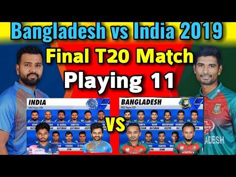 India vs Bangladesh 3rd T20 Match 2019 Both Team Playing 11 | IND Playing 11 | BAN Playing 11