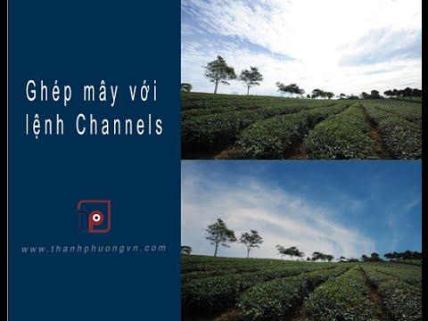 Hướng dẫn ghép mây với lệnh Channels