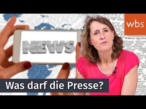 Was darf die Presse und wo sind die Grenzen?