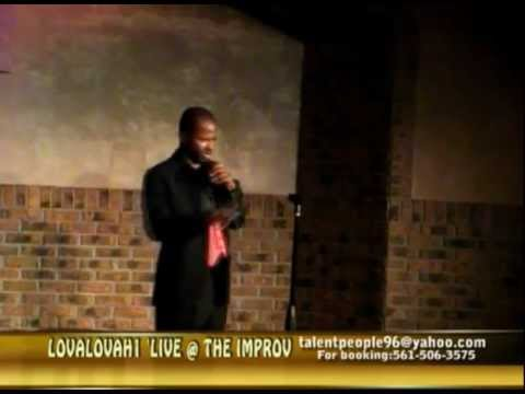 COMEDIAN 'LOVALOVAH 'LIVE @ WEST PALM BEACH IMPROV