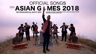 Video Alffy Rev - Official Songs 18th Asian Games 2018 mash-up MP3, 3GP, MP4, WEBM, AVI, FLV Juli 2018