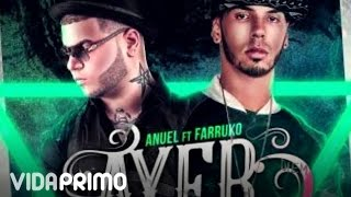 DJ Nelson  Ayer ft. Anuel AA  Farruko Remix Official Audio