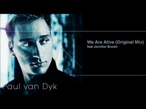 Paul Van Dyk - We Are Alive (Original Mix)