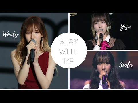 Stay With Me - Chanyeol (Wendy Vs Yuju Vs SeolA) 찬열 (웬디 Vs 유주 Vs 설아)