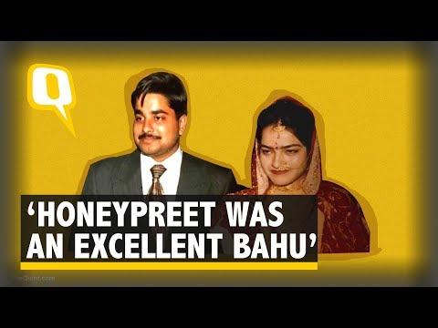 Honeypreet Was An 'excellent Bahu', Says Her Ex Father-in-law | The Quint