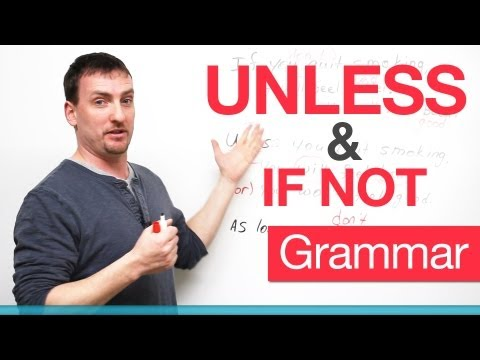 English Grammar - UNLESS & IF NOT - negative conditional