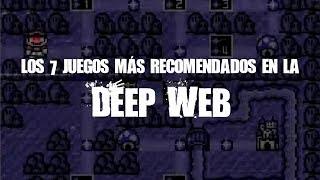 Los 7 juegos más recomendados en la Deep Web