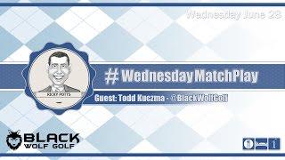 #WednesdayMatchPlay with Black Wolf Golf