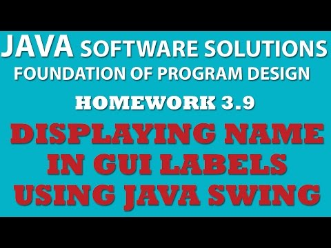 Java Swing GUI Displaying Text in Java Swing Labels (Ex 3.9)
