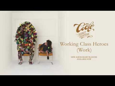Working Class Heroes (Work) (2015) (Song) by Cee Lo Green
