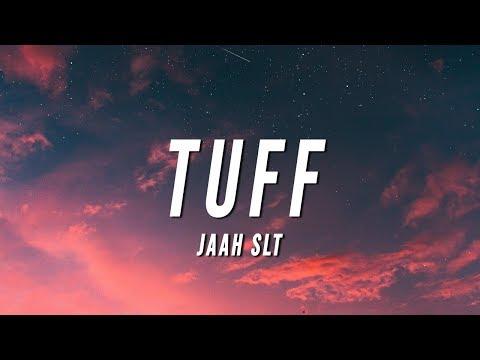 Jaah SLT - Tuff (Lyrics)