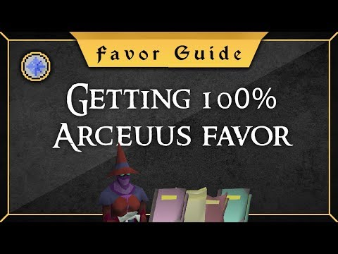[Favor Guide] 0-100% Arceuus House