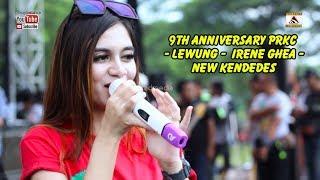 Video 9th Anniversary PRKC -  Lewung -  Irene Ghea -  New Kendedes MP3, 3GP, MP4, WEBM, AVI, FLV Juli 2018