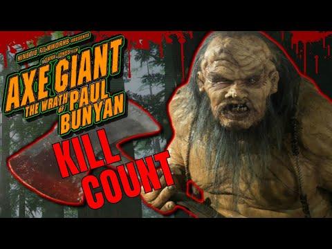 Axe Giant (2013) - Kill Count